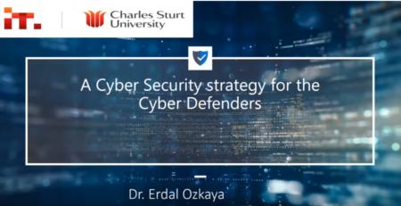 Cybersecurity Strategy for Cyber- Defenders by Erdal Ozkaya