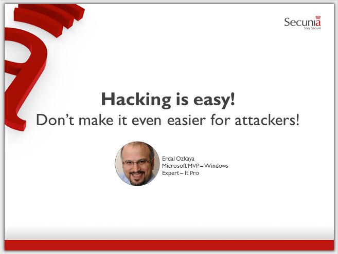 Hacking is easy by Erdal Ozkaya