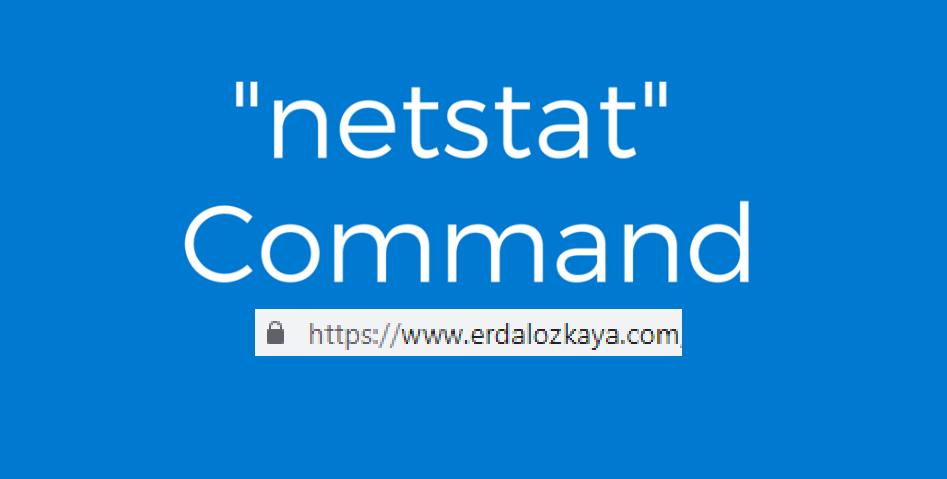 Netstat for Security Professionals | Dr  Erdal Ozkaya Personal Blog
