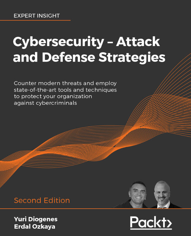 Cybersecurity - Attack and Defense Strategies - Second Edition