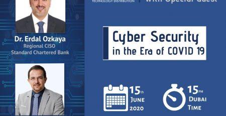 Cybersecurity in the COVID-19 era Dr Erdal Ozkaya