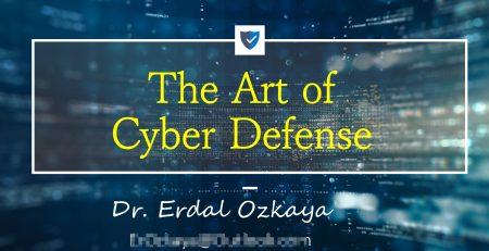 The Art of Cyber Defense by Erdal Ozkaya