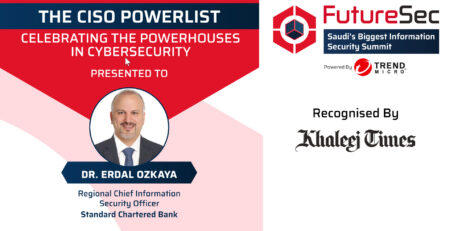 Listed in the CISO Power list by Khaleej Times