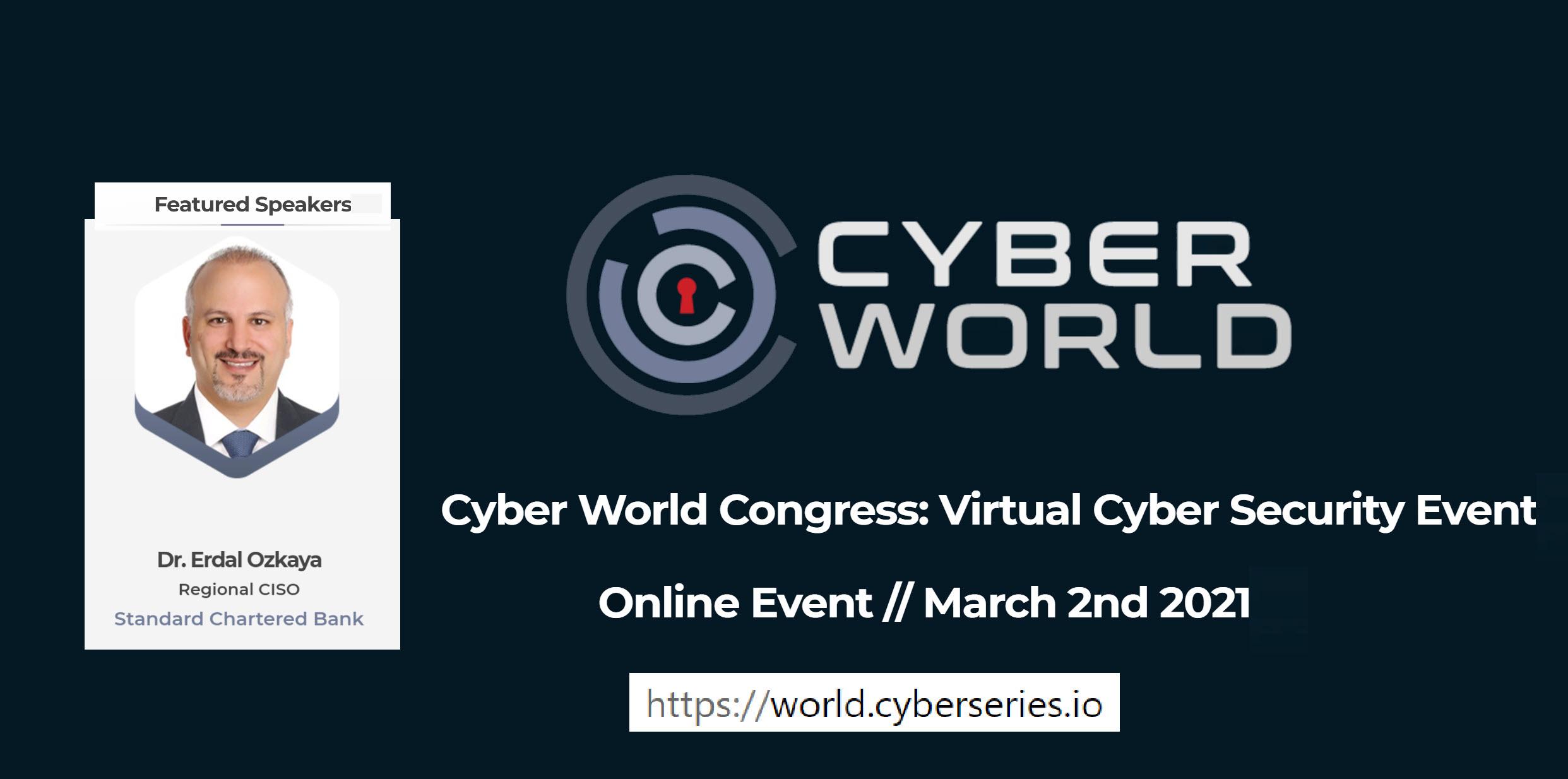 Cyber World Conference Dr Erdal Ozkaya