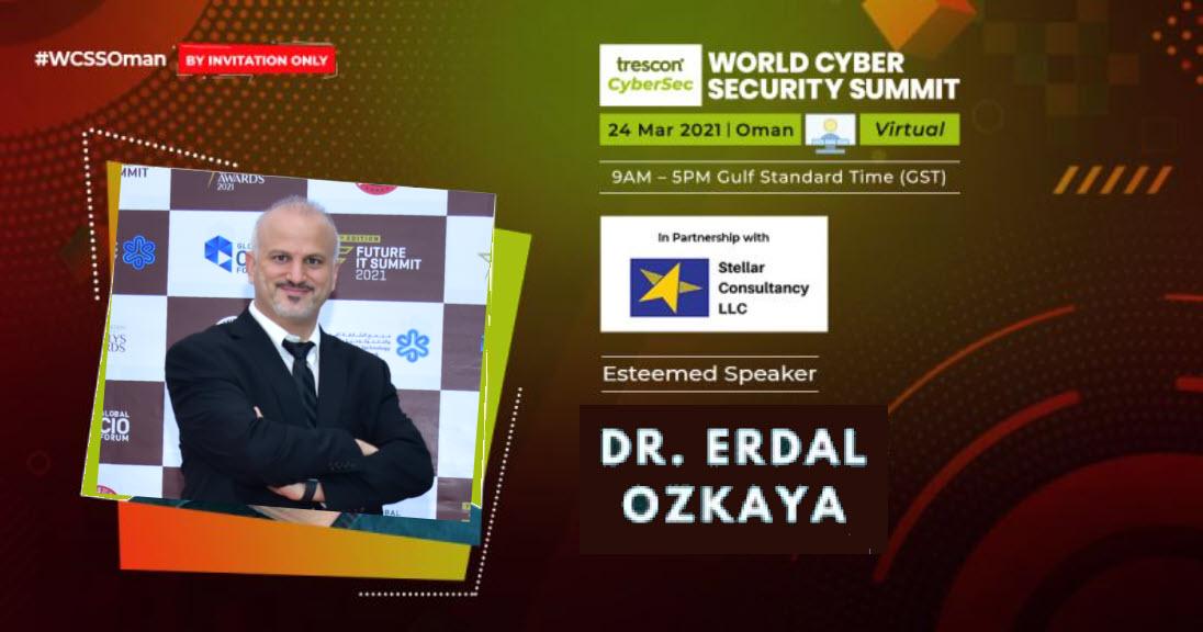 World Cybersecurity Summit Oman Erdal Ozkaya