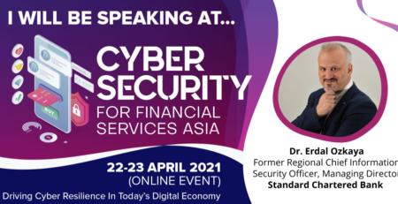 Cybersecurity for FSI Standard Chartered Regional CISO Erdal Ozkaya