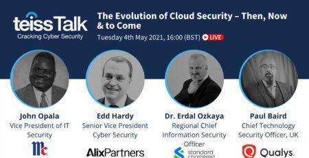 THE EVOLUTION OF CLOUD SECURITY – Dr Erdal Ozkaya