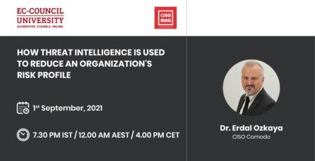 How Threat Intelligence is Used - CISO MAG Erdal Ozkaya