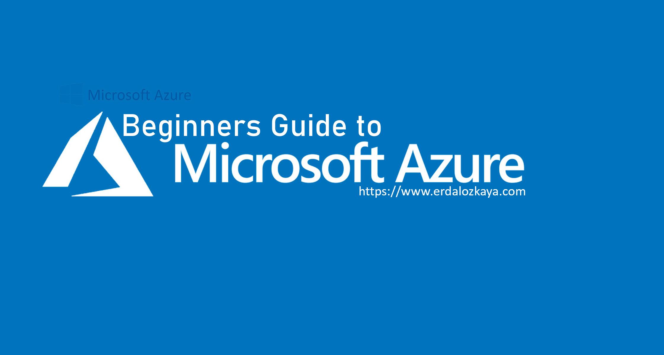 Beginner's Guide to Microsoft Azure